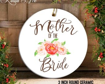 Mother of the Bride Gift, Mother of the Bride Ornament, Wedding Christmas Ornament Wedding Gift to Mom, Wedding Favor, Mother of Groom OPH67