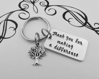 Thank you for making a difference - Hand Stamped Teacher Keychain - Mentor Gift - Coach Key Chain - Back to School - Teacher Appreciation