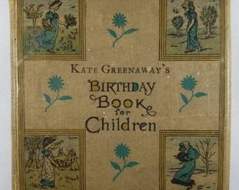 Kate Greenaway's Birthday Book First Edition Circa 1880
