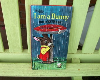 I Am A Bunny - by Ole Risom illustrated  by Richard Scarry - A Golden Sturdy Book (Board Book) 1963 1st edition