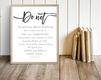PRINTABLE, Do not be anxious about anything printable, Philippians 4:6-7 printable, Bible Verse, Scripture art, Farmhouse printable