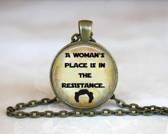 A woman's place is in the resistance Silver or Bronze Metal  Glass Dome Pendant Handmade Art Necklace or Key Chain Gift-Present