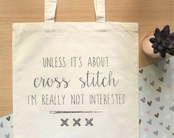 Unless it's about cross stitch I'm really not interested - funny cross stitch project storage bag, funny tote bag, cross stitch gift