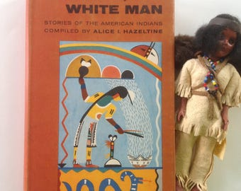 Red Man, White Man, Stories of the American Indians, HCDJ, 1957 First Edition, Crisp Sound Condition, Navajo, Cherokee, Apache, Puebla Tales
