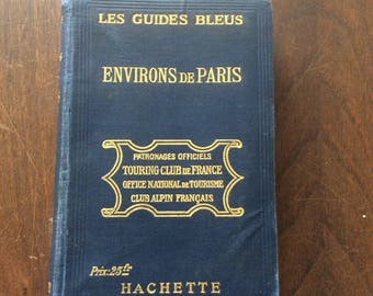 Vintage French Guide Bleu Environs de Paris in French
