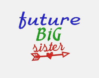 Future Big Sister Machine Embroidery Designs - Saying Instant Download Filled Stitches Embroidery Design 413