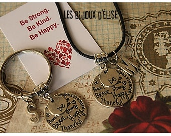Personalized Be Strong Be Kind Be Happy Keychain or Necklace (KC116-CO116)