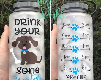Drink your DOG gone water motivational water bottle with hourly time tracker
