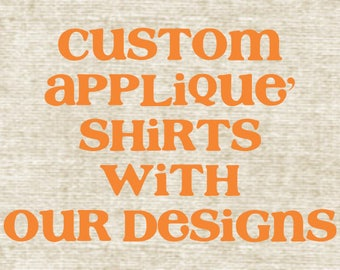Custom Applique Shirts with EDB Designs