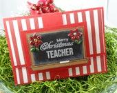 Teacher Christmas Gift Card Holder -- Teacher Christmas Gift -- Christmas Gift for Teacher -- Teacher Gift Card Holder for Christmas