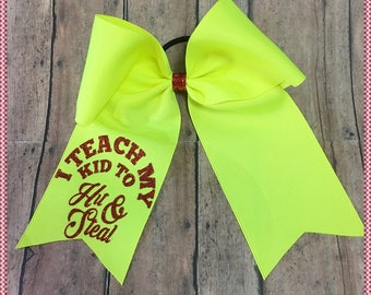 """Cheer Bow""""I Teach My Kids To Hit & Steal"""" , Pony O Or French Barrette, Ready To Ship: Convo For Color Changes"""