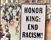 Honor King: End Racism! - Soft Enamel Pin