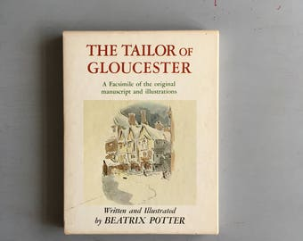 THE TAILOR of GLOUCESTER - A Facsimile Limited Edition