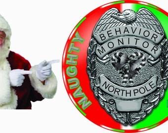 Naughty or Nice Behavior Monitor Badge 3.5 inch  Button Christmas