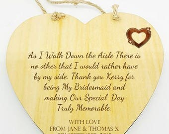 Personalised Bridesmaid Wedding Poem Thank You Heart Sign Plaque.