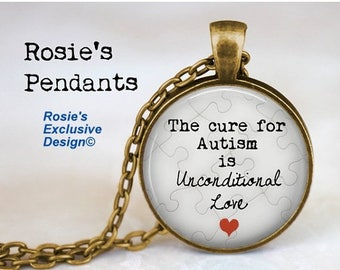 """Autism Jewelry - Pendant Necklace """"The Cure for Autism is Unconditional Love"""" - Puzzle Piece Charm - Autism Jewelry"""