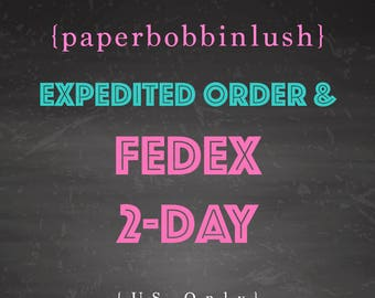 Expedited Order, plus 2-Day Shipping