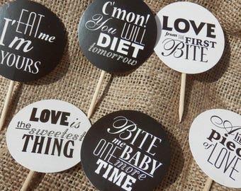 Black & white message Cupcake picks.