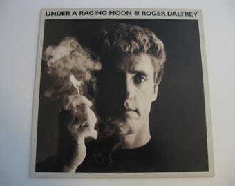 Roger Daltrey - Under A Raging Moon - Circa 1985
