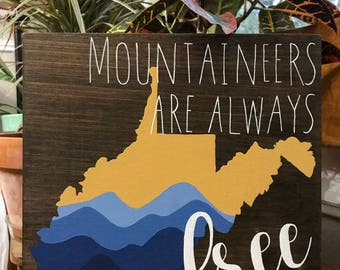 West Virginia decor, Mountaineers are Always Free, take me home country roads, custom painting on wood