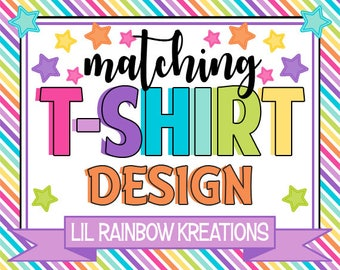 ADD ON: Tshirt Design To Match You Theme
