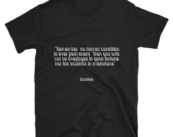 Tee Shirt - Famous Quote - Human Condition