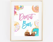Donut Bar Baby Shower Printable Sign 8x10 Gender Reveal Party, Bridal Shower, Kids Birthday Party, Watercolor Donuts Doughnut Sign 43B