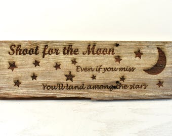 Shoot for the Moon Barnwood Sign