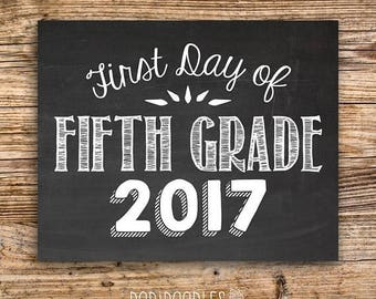 70% OFF THRU 9/30 ONLY First Day of Fifth Grade 2017, printable chalkboard photo prop, First Day of School Sign, 1st Day of School, Fifth Gr