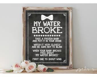 "Instant ""My Water Broke' Printable Baby Shower Game Frozen Ice Baby Shower Ideas Digital File Chalkboard Bowtie Sign Little Man Theme"