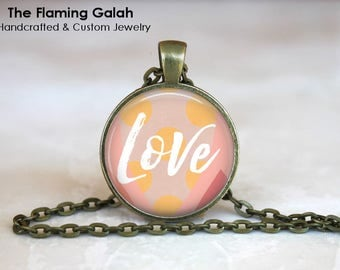 LOVE Pendant •  Pink Love •  Love Charm •  Love Word •  Word Jewellery • BoHo Love Quote • Gift Under 20 • Made in Australia (P1390)