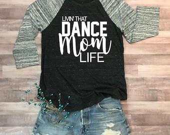 Dance Mom Life Eco Jersey Raglan