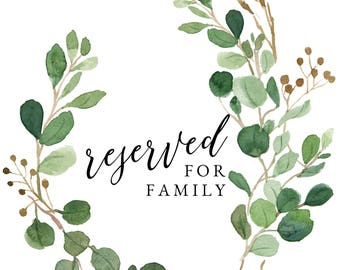 Greenery Reserved Signs || Wedding & Rehearsal Dinner Signs || Automatic Download