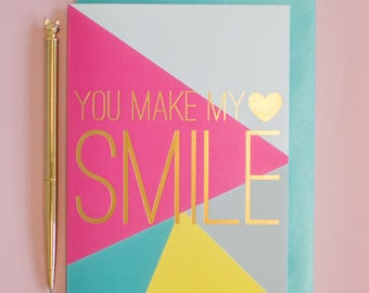 You make my heart smile greeting card