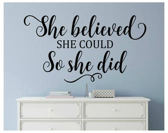 She Believed She Could Decal So She Did Decal Girl Wall Quote Decal Teen  Girl Wall Part 41
