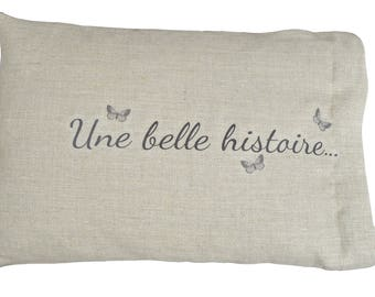 """Cushion removable linen """"A beautiful story..."""" 35x54cm"""