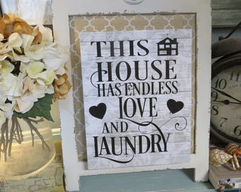 """Wood Laundry Sign, """"This House Has Endless Love and Laundry"""", Laundry Room Decor, Housewarming Gift, Laundry Room Sign"""