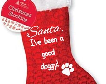 Santa, I've been a good doggy pet dog christmas xmas stocking santa presents with paw print design