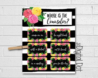 FULLY CUSTOMIZED!! School Counselor Door Sign, Where Is The Counselor Door Sign, Guidance Counselor Gift, Floral Watercolor Print, Roses