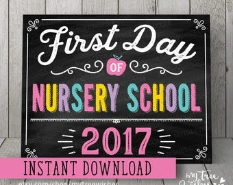 First Day of Nursery School Sign - First Day of Nursery School Chalkboard - First Day of School Sign - First Day of School Printable
