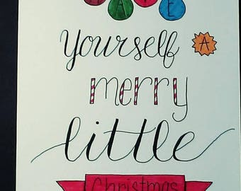 Have Yourself A Merry Little Christmas Hand Lettered Wall Art
