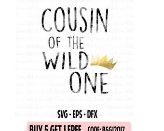 Wild One SVG - Wild Things svg - Queen of the wild one - King of the wild one - ALL 3 included, Cricut - cameo svg - eps - dfx