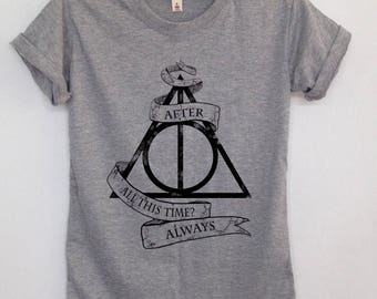 After all this time always Tshirt Harry potter unisex tshirt