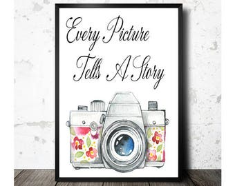 Camera Printable, Art Quotes, Every Picture, Tells A Story, Camera Art Print, Photographer Gift, Printable Art, Poster Art, Instant Download