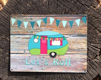 Let's Roll Camper Sign, 9x12 Reclaimed Metal Sign, Vintage Camper, Glamper with banner Sign