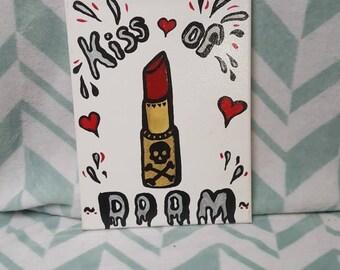 Kiss of doom