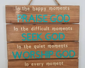 Praise - Seek - Worship - Thank Wooden wall hanging sign