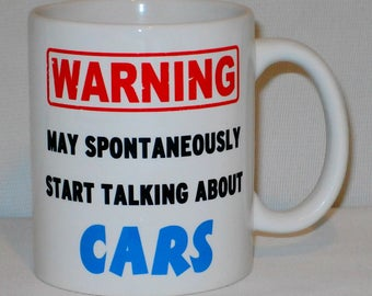 Warning May Start Talking About Cars Mug Can Personalise Driver Racing Fan Gift