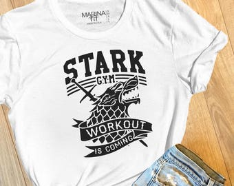 Stark Gym, Workout is Coming, game of thrones, GOT t-shirt, house stark, house stark shirt,  stark workout, winter is coming,   -FIT013