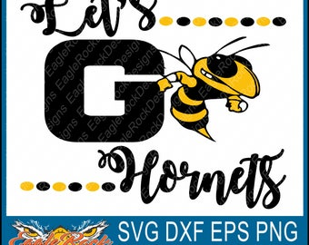 Let's Go Hornets| SVG| DXF| EPS| Png| Cut File| Hornets| Mascot| Mom| Cheer| Team| Spirit| Vector| Silhouette| Cricut| Instant Download